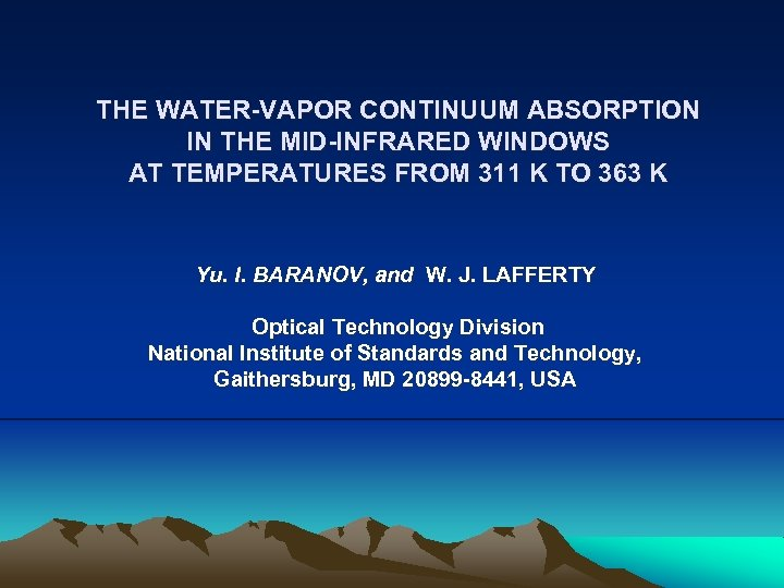 THE WATER-VAPOR CONTINUUM ABSORPTION IN THE MID-INFRARED WINDOWS AT TEMPERATURES FROM 311 K TO