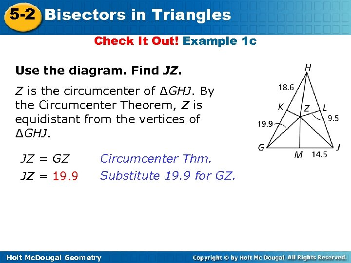 5 -2 Bisectors in Triangles Check It Out! Example 1 c Use the diagram.