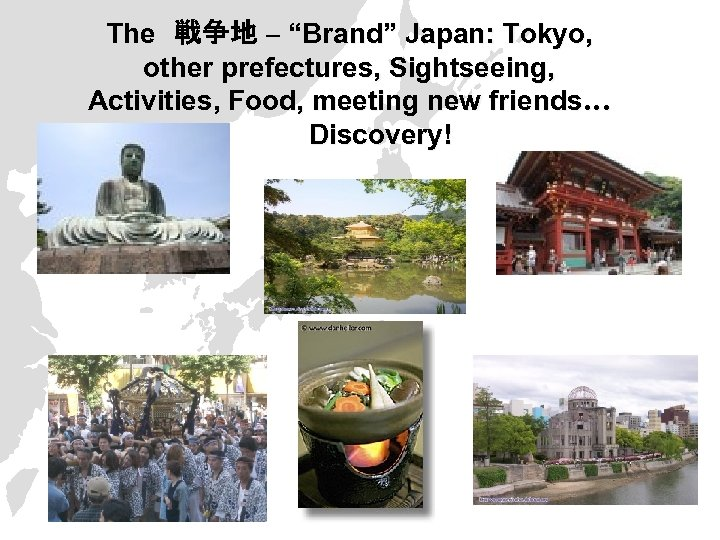 """The 戦争地 – """"Brand"""" Japan: Tokyo, other prefectures, Sightseeing, Activities, Food, meeting new friends… Discovery!"""
