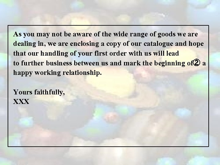 As you may not be aware of the wide range of goods we are