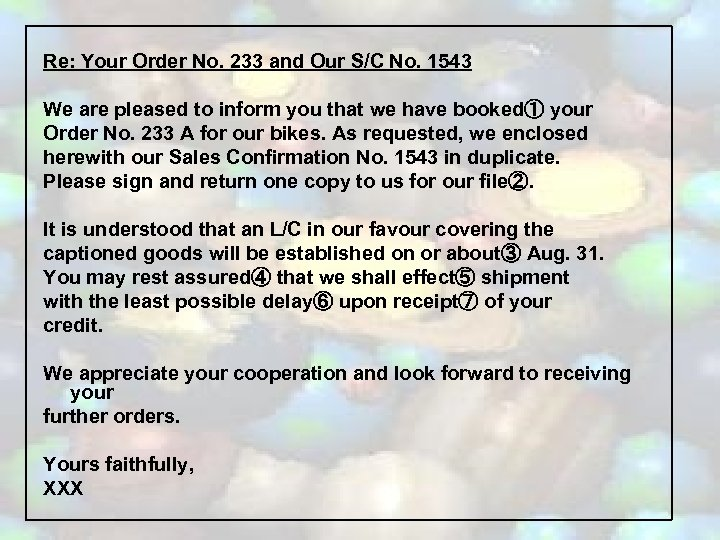 Re: Your Order No. 233 and Our S/C No. 1543 We are pleased to
