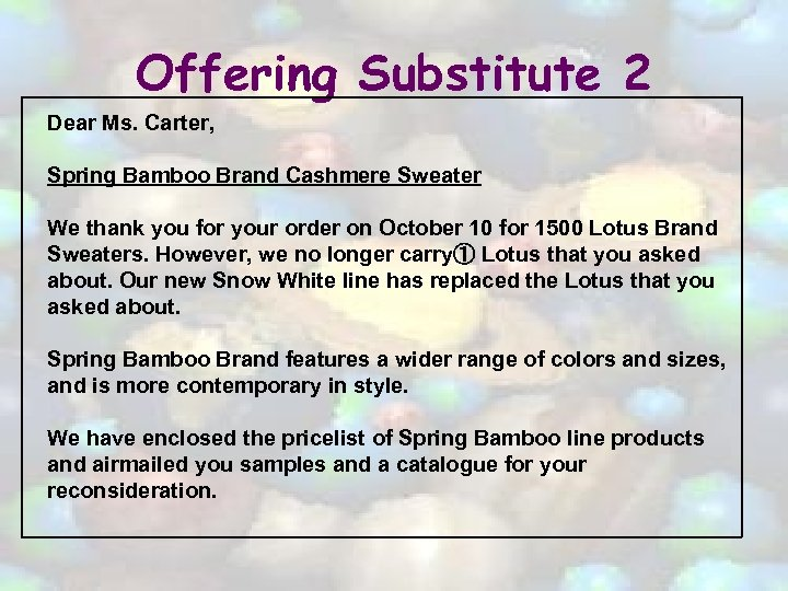 Offering Substitute 2 Dear Ms. Carter, Spring Bamboo Brand Cashmere Sweater We thank you
