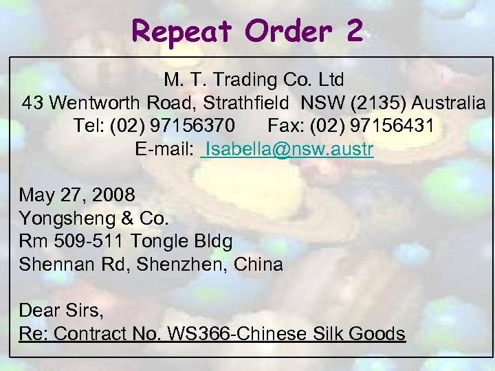 Repeat Order 2 M. T. Trading Co. Ltd 43 Wentworth Road, Strathfield NSW (2135)
