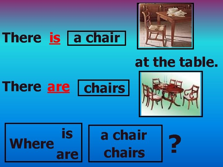 There is a chair at the table. There are Where is are chairs a