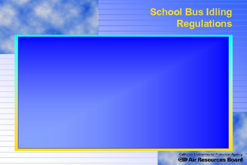 School Bus Idling Regulations