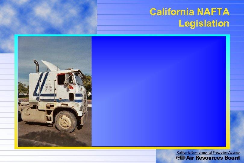 California NAFTA Legislation