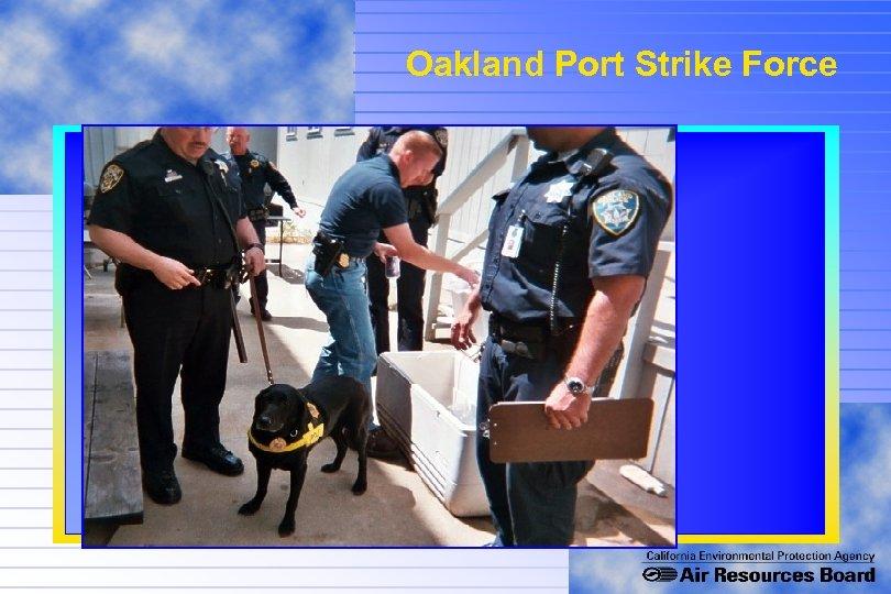 Oakland Port Strike Force