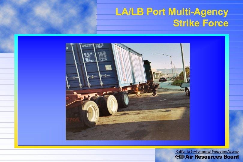 LA/LB Port Multi-Agency Strike Force