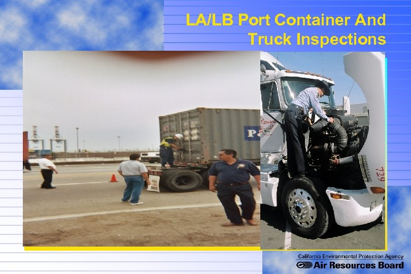 LA/LB Port Container And Truck Inspections