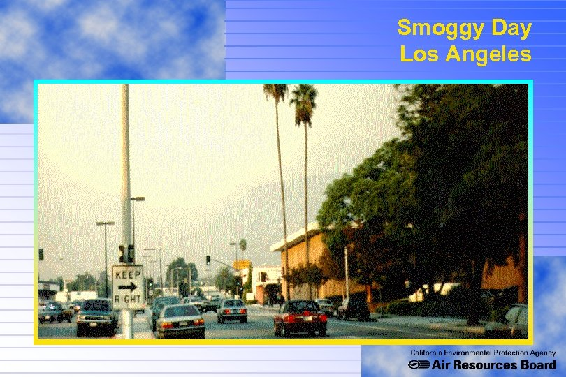 Smoggy Day Los Angeles