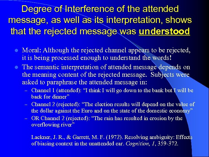Degree of Interference of the attended message, as well as its interpretation, shows that