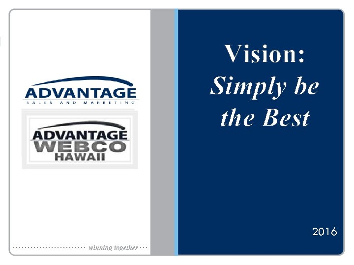Vision: Simply be the Best 2016 26