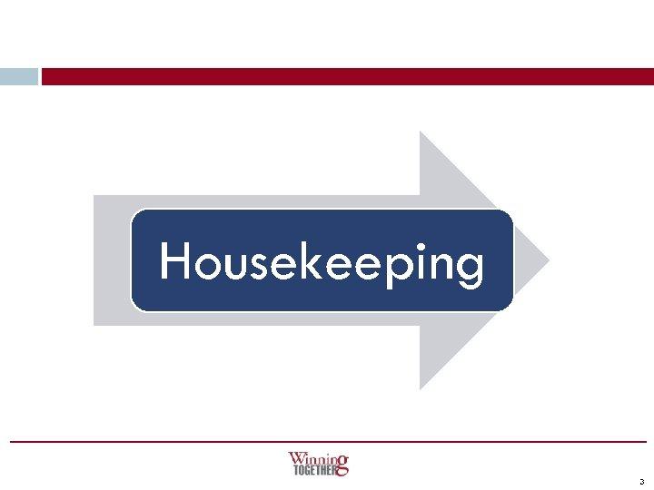 Housekeeping 3