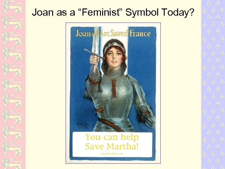 """Joan as a """"Feminist"""" Symbol Today?"""