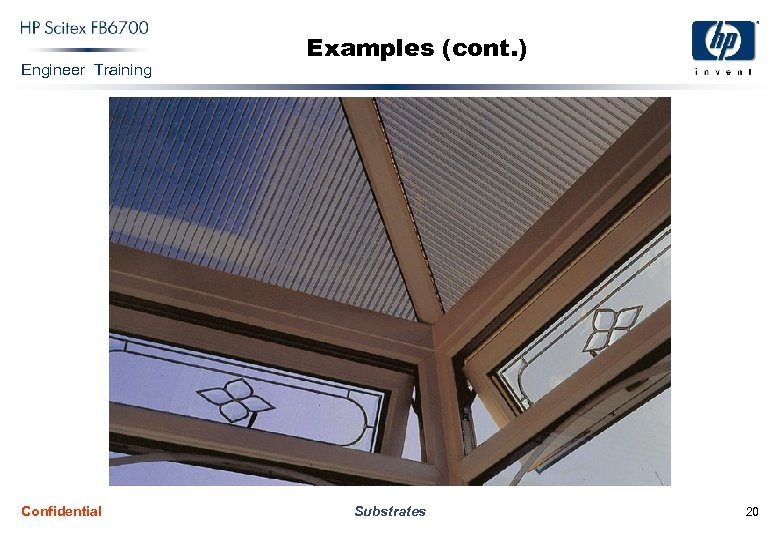 Engineer Training Confidential Examples (cont. ) Substrates 20