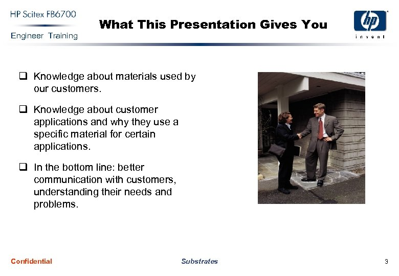 Engineer Training What This Presentation Gives You q Knowledge about materials used by our