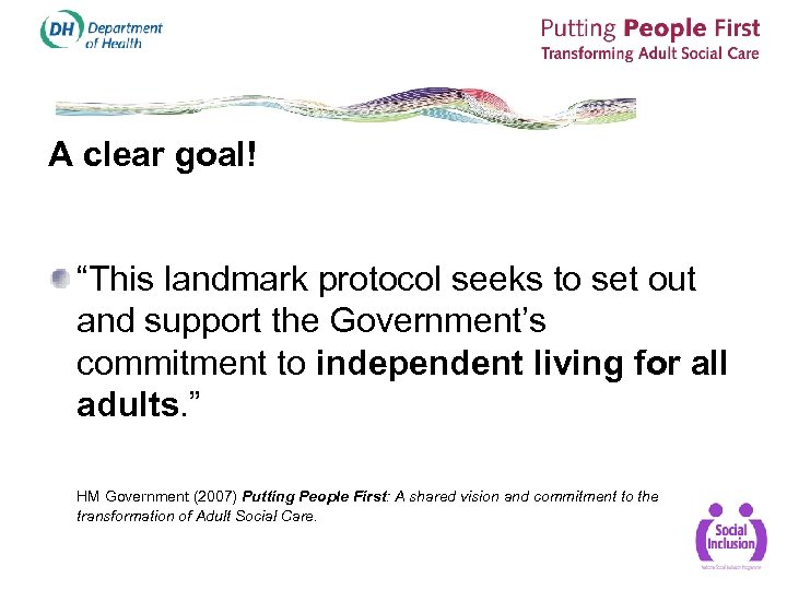 "A clear goal! ""This landmark protocol seeks to set out and support the Government's"