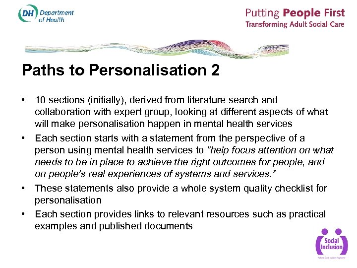Paths to Personalisation 2 • 10 sections (initially), derived from literature search and collaboration