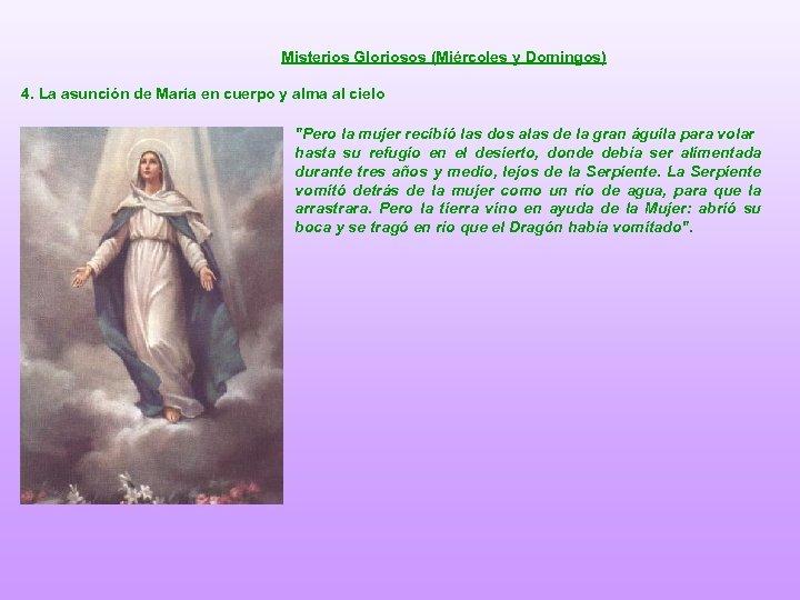 Misterios Gloriosos (Miércoles y Domingos) 4. La asunción de María en cuerpo y alma