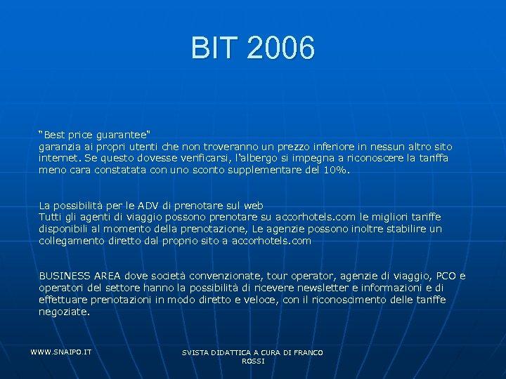 "BIT 2006 ""Best price guarantee"