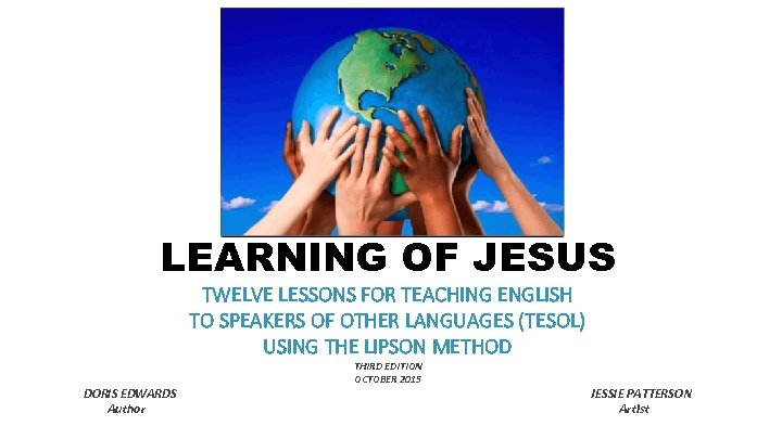 LEARNING OF JESUS TWELVE LESSONS FOR TEACHING ENGLISH TO SPEAKERS OF OTHER LANGUAGES (TESOL)