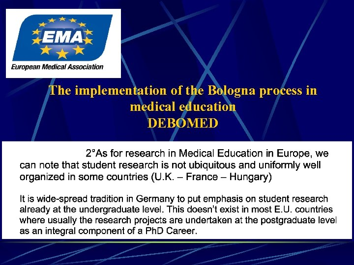 The implementation of the Bologna process in medical education DEBOMED