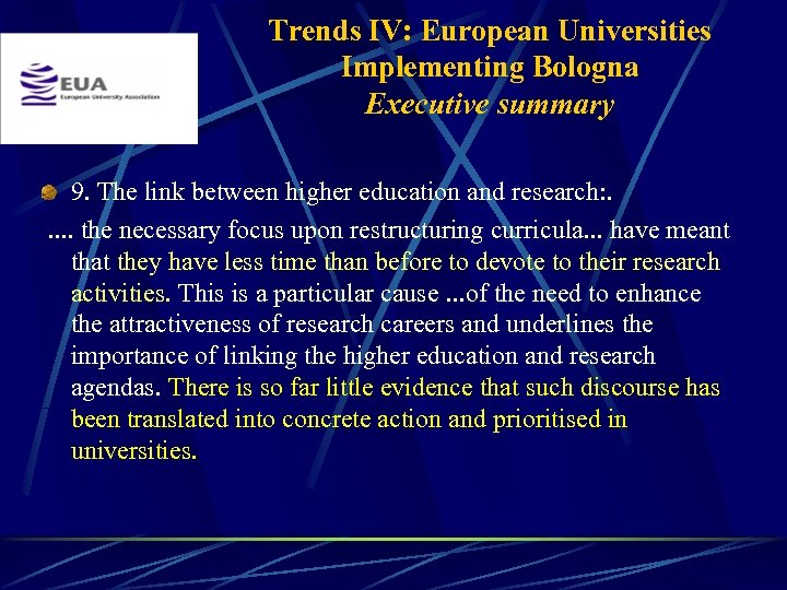 Trends IV: European Universities Implementing Bologna Executive summary 9. The link between higher education