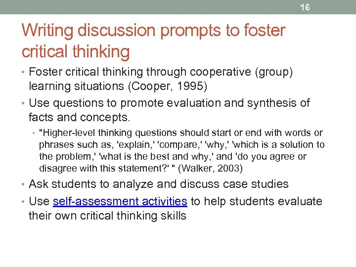 16 Writing discussion prompts to foster critical thinking • Foster critical thinking through cooperative