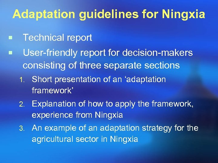 Adaptation guidelines for Ningxia ¡ Technical report ¡ User-friendly report for decision-makers consisting of