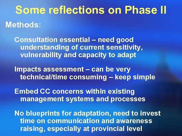 Some reflections on Phase II Methods: Consultation essential – need good understanding of current