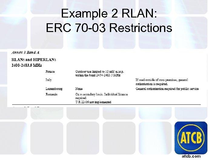 Example 2 RLAN: ERC 70 -03 Restrictions atcb. com