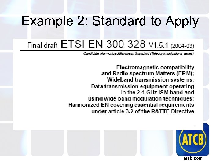 Example 2: Standard to Apply atcb. com