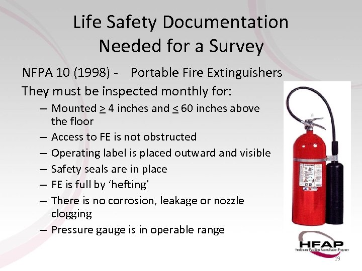 Life Safety Documentation Needed for a Survey NFPA 10 (1998) - Portable Fire Extinguishers