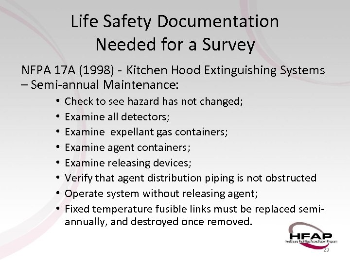 Life Safety Documentation Needed for a Survey NFPA 17 A (1998) - Kitchen Hood
