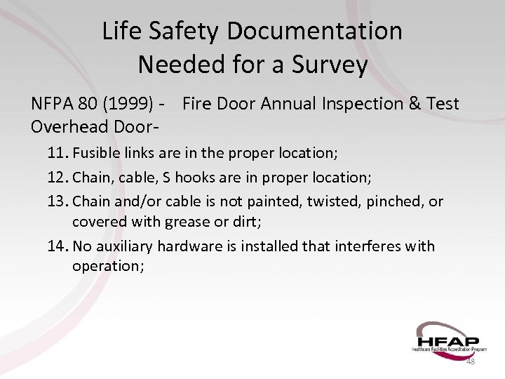 Life Safety Documentation Needed for a Survey NFPA 80 (1999) - Fire Door Annual