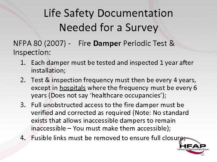 Life Safety Documentation Needed for a Survey NFPA 80 (2007) - Fire Damper Periodic