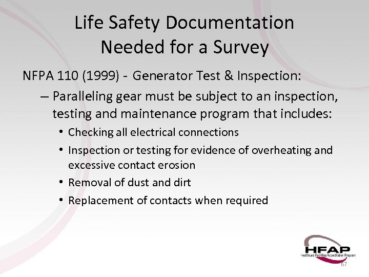 Life Safety Documentation Needed for a Survey NFPA 110 (1999) - Generator Test &