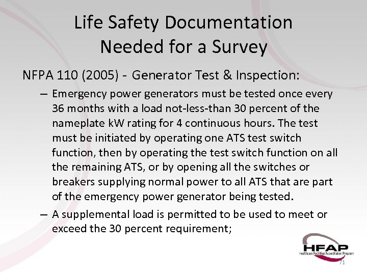 Life Safety Documentation Needed for a Survey NFPA 110 (2005) - Generator Test &