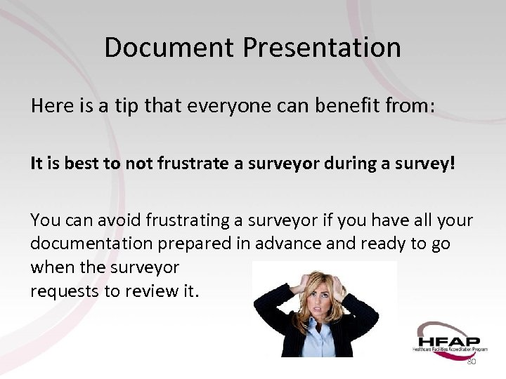 Document Presentation Here is a tip that everyone can benefit from: It is best