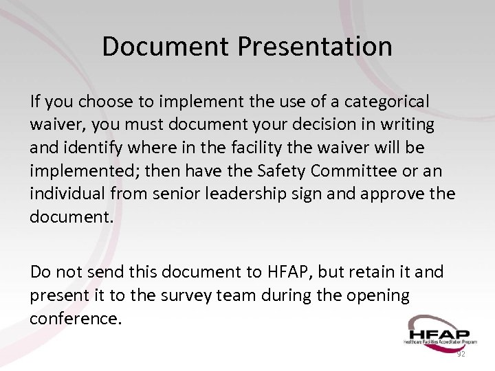 Document Presentation If you choose to implement the use of a categorical waiver, you