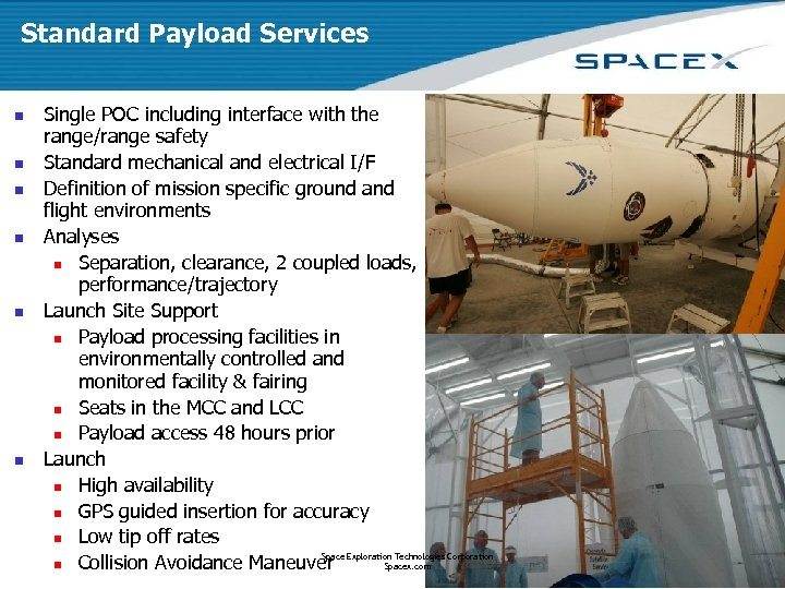 Standard Payload Services n n n Single POC including interface with the range/range safety