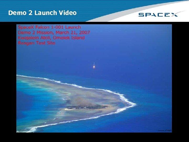 Demo 2 Launch Video Space Exploration Technologies Corporation Spacex. com