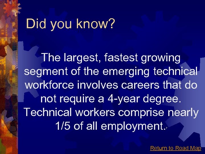 Did you know? The largest, fastest growing segment of the emerging technical workforce involves