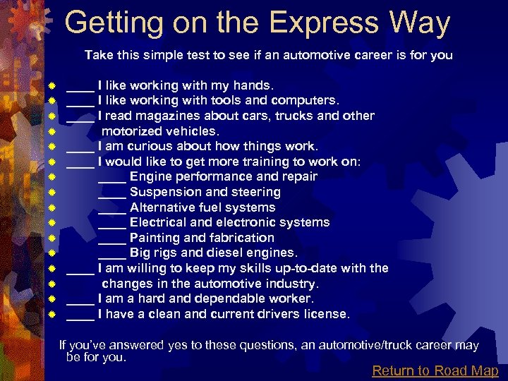 Getting on the Express Way Take this simple test to see if an automotive