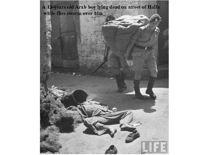 A 13 -years old Arab boy lying dead on street of Haifa while flies