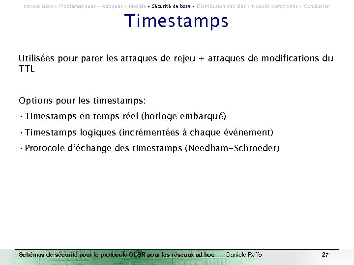 Introduction ∙ Problématiques ∙ Attaques ∙ Modèle ∙ Sécurité de base ∙ Distribution des