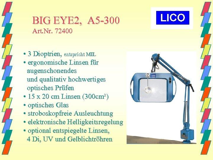BIG EYE 2, A 5 -300 Art. Nr. 72400 • 3 Dioptrien, entspricht MIL