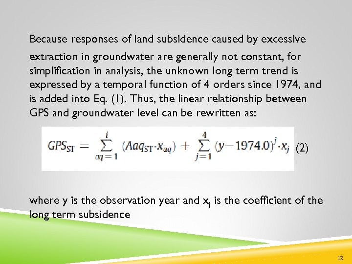 Because responses of land subsidence caused by excessive extraction in groundwater are generally not
