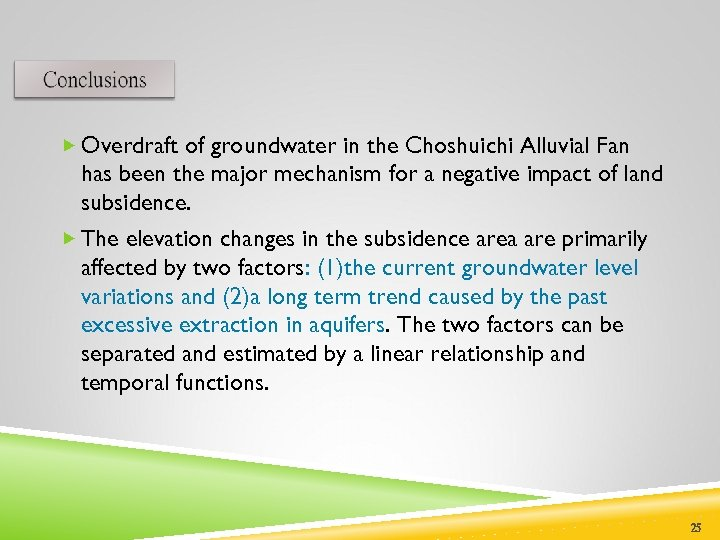 Overdraft of groundwater in the Choshuichi Alluvial Fan has been the major mechanism