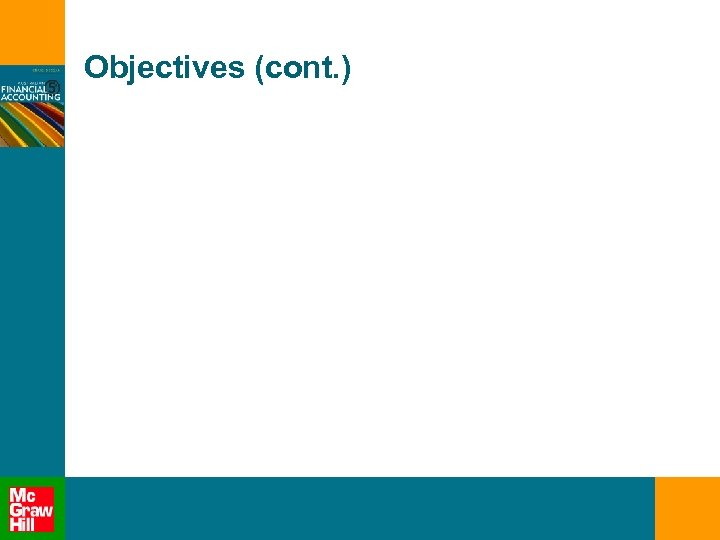Objectives (cont. )
